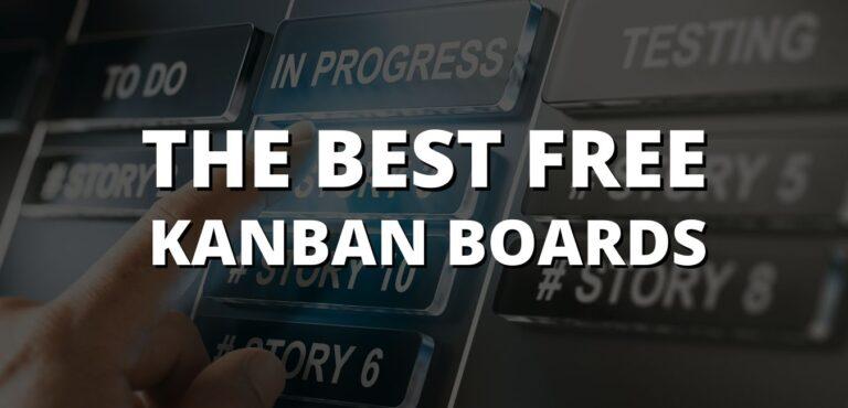 10 Top Free Kanban Boards